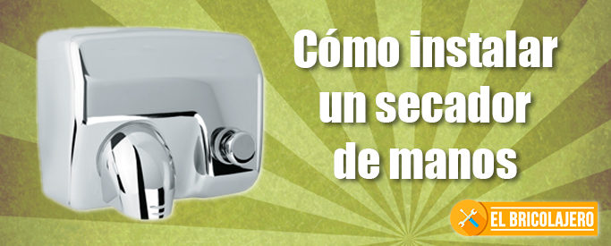 instalar-secador-de-manos